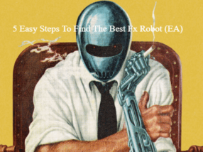 5 Easy Steps To Find The Best FX Robot (EA)