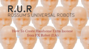 Extra Income Creation from FX Robot (EA)