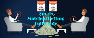Sports Matched Betting Full Guide