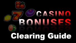 Casino Bonus Clearing Guide