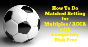 Multiple Bet - How To Lay Off Accumulator Bet