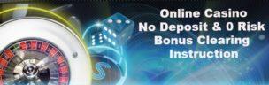 Casino No Deposit Bonus Instruction