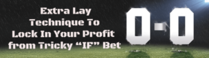 Extra Lay Special Method To Lock-In Profit If Offer