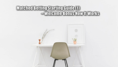 no risk matched betting, starting guide one, feature image