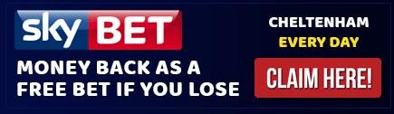 Risk Free Bet Sky Cheltenham
