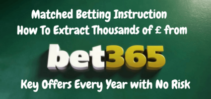 Bet365 Matched Betting Full Instruction