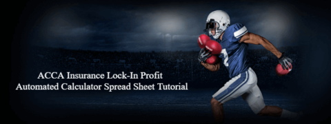 ACCA Insurance Spread Sheet, real time script GEM's matched betting,
