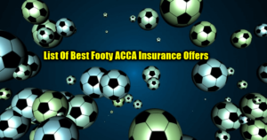 List Of Best ACCA Insurance Offers By Key Bookmakers