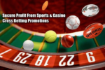 How To Secure Profit From Sports & Casino Cross Betting Promotions - StanJames Case