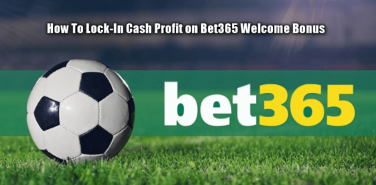 Bet365 Sign Up Offer - How To Guarantee £/€150+ Net Profit