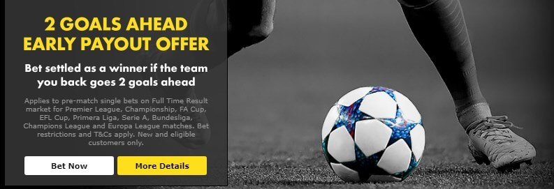 bet365 2 goals ahead early payout football