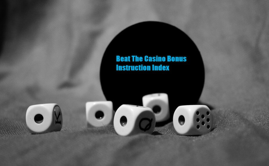 Beat The Casino Bonus Instruction Index