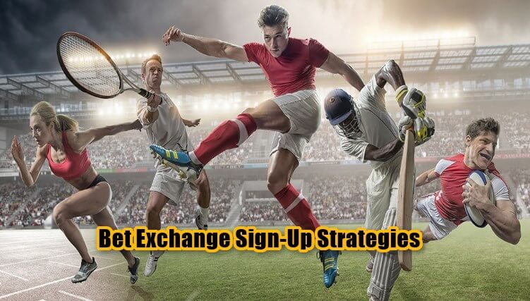 bet exchange, sign up strategies feature image