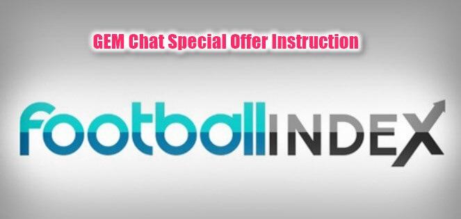 GEM Chat Football Index Fast Profit Instruction