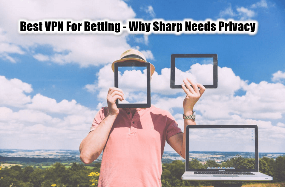 best VPN for betting feature image