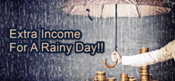 extra income for a rainy day