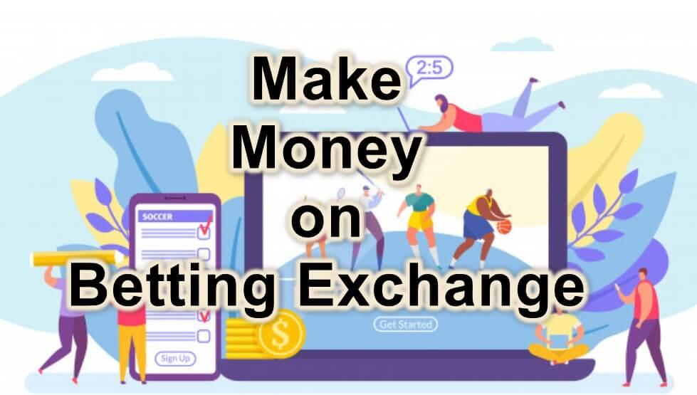 make money on betting exchange feature image
