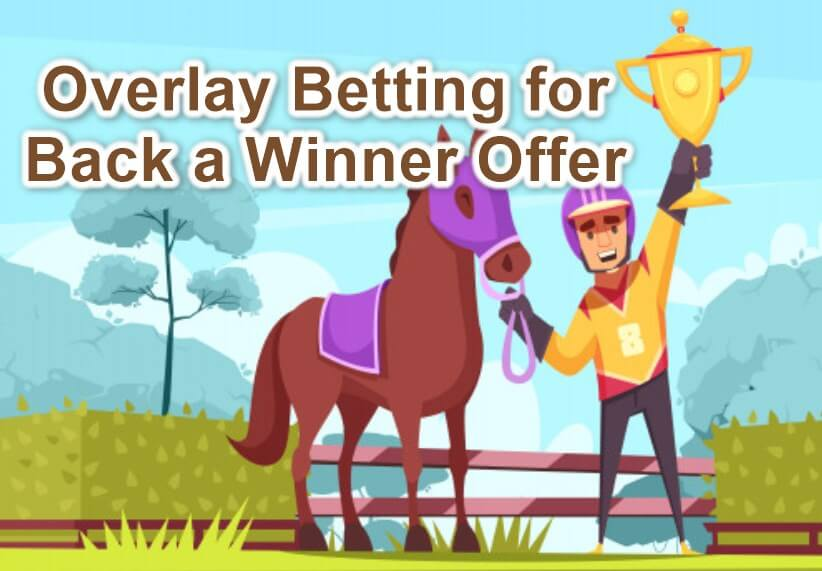 overlay betting back a winner offer feature image