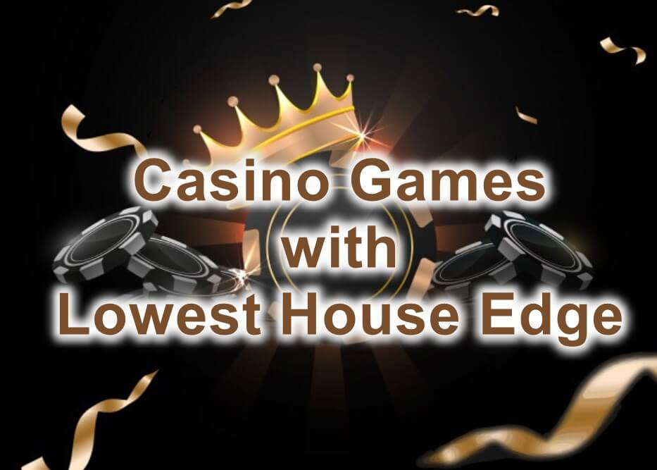 casino games with lowest house edge feature image