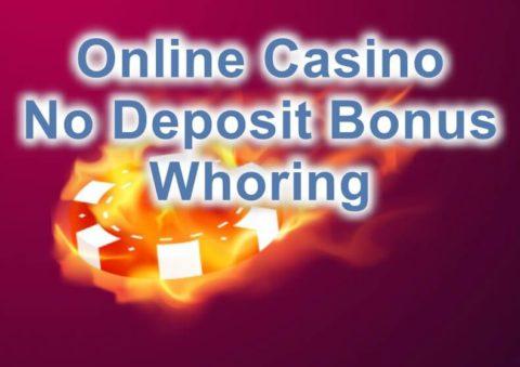 no deposit casino bonus whoring feature image