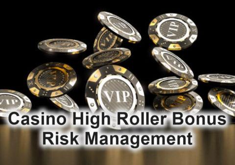 casino high roller bonus risk management feature image