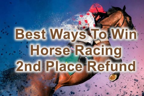 best ways to win horse 2nd place refund feature image