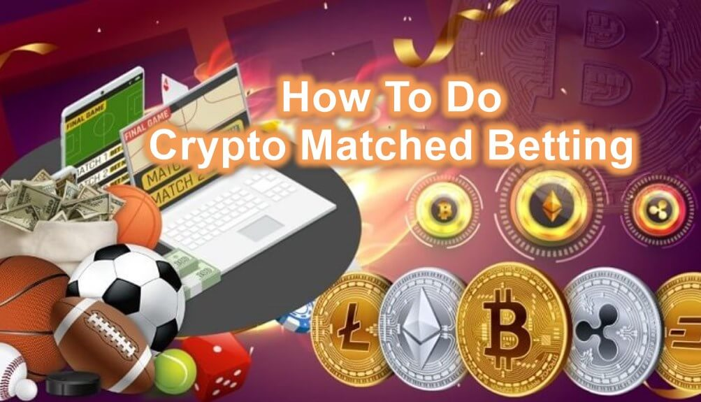 Crypto Matched Betting Feature Image