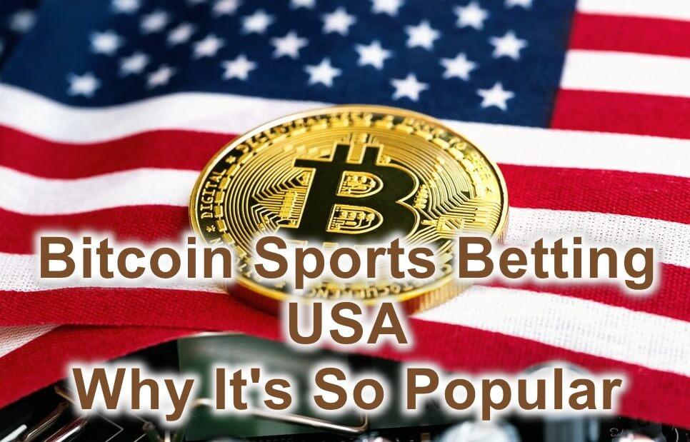 Bitcoin sports betting USA